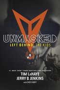 Unmasked (#08 in Left Behind: The Young Trib Force Series) Paperback