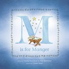 Is For Manger Hardback