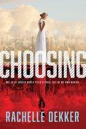 The Seer #01:   Choosing (#01 in A Seer Novel Series) Hardback