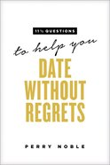 11 1/2 Questions to Help You Date Without Regrets Paperback