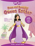 Brave and Beautiful Queen Esther (Incl. Stickers & Puzzles) (Faith That Sticks Story & Activity Book Series) Paperback