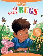 All God's Bugs (Incl. Stickers & Puzzles) (Faith That Sticks Story & Activity Book Series) Paperback