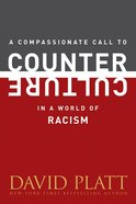 A Compassionate Call to Counter Culture in a World of Racism Booklet