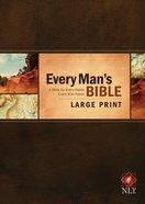 NLT Every Man's Bible Large Print Hardback