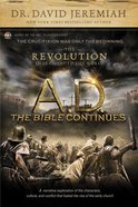 A.D. the Bible Continues: The Revolution That Changed the World Hardback