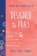 Designed to Pray Paperback