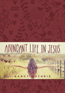 Abundant Life in Jesus Imitation Leather
