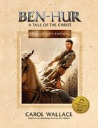 Ben-Hur Collector's Edition Hardback