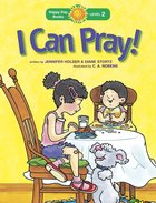 I Can Pray! (Happy Day Level 2 Beginning Readers Series) Paperback