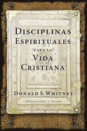 Disciplinas Espirituales Para La Vida Cristiana Paperback