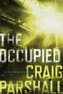 The Occupied (A Trevor Black Novel Series) Paperback