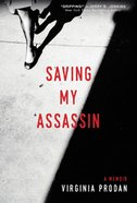 Saving My Assassin Hardback