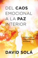 Del Caos Emocional a La Paz Interior Paperback