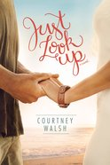 Just Look Up Paperback