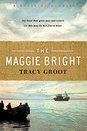 The Maggie Bright: A Novel of Dunkirk Paperback