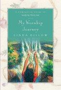 My Worship Journey Paperback