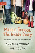 Middle School: The Inside Story Paperback