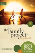 The Family Project Devotional Paperback