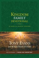 Kingdom Family Devotional Hardback