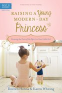 Raising a Young Modern-Day Princess Paperback