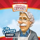 Courage (Repackaged) (#01 in Adventures In Odyssey Audio Life Lessons Series)