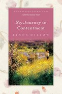 My Journey to Contentment Paperback