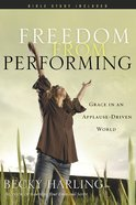 Freedom From Performing Paperback