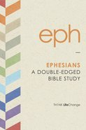 Ephesians (Th1nk Lifechange Series (Think)) Paperback