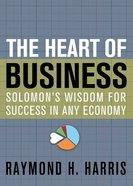 The Heart of Business Hardback