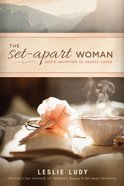 The Set-Apart Woman Paperback