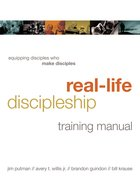 Real-Life Discipleship Training Manual Paperback