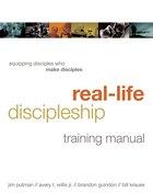 Real-Life Discipleship Training Manual Paperback