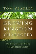 Growing Kingdom Character Paperback