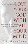 Love Your God With All Your Mind Paperback
