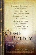 Come Boldly Hardback