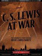 C. S. Lewis At War (Unabridged, 8 Cds)
