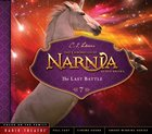 The Last Battle (Unabridged) (#07 in Chronicles Of Narnia Audio Series) CD