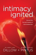 Intimacy Ignited Paperback