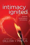 Intimacy Ignited