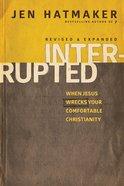 Interrupted (& Expanded) Paperback