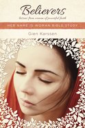 Believers (Her Name Is Woman Series) Paperback