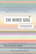 The Wired Soul Paperback