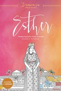 Esther (Drawn In Bible Study Series) Paperback