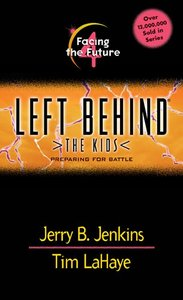 Facing the Future (#04 in Left Behind The Kids Series)