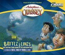 Battle Lines (#38 in Adventures In Odyssey Audio Series)