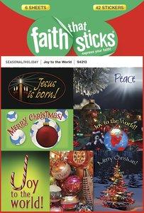 Joy to the World (6 Sheets) (Stickers Faith That Sticks Series)