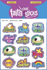 Jesus is Lord (6 Sheets, 72 Stickers) (Stickers Faith That Sticks Series)