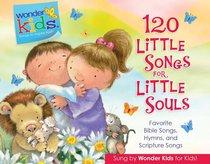 120 Little Songs For Little Souls (4 CD Set) (Wonder Kids Music Series)