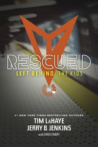 Rescued (#04 in Left Behind: The Young Trib Force Series)