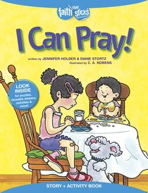 I Can Pray! (Incl. Stickers & Puzzles) (Faith That Sticks Story & Activity Book Series)